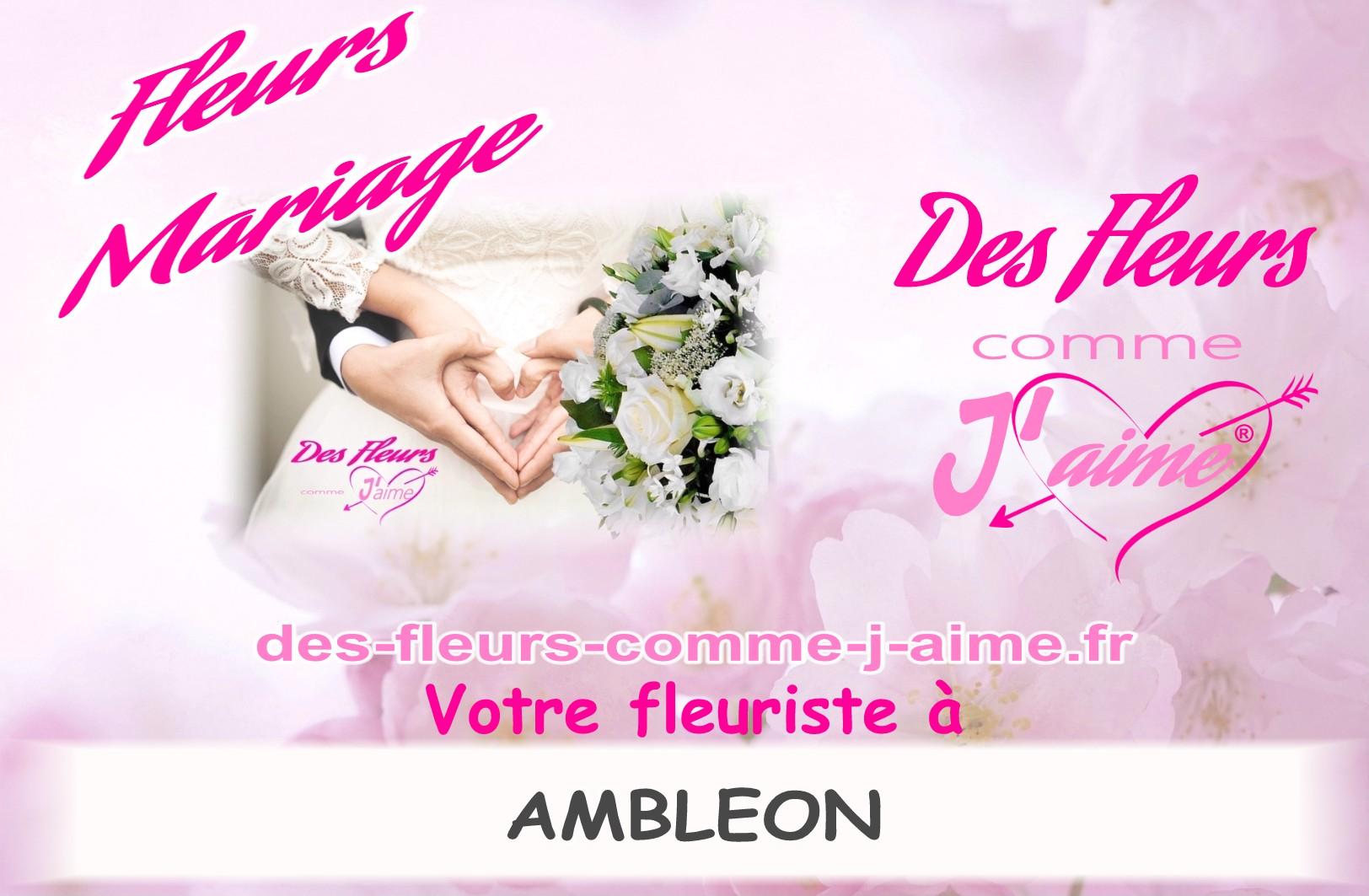 FLEURS MARIAGE AMBLEON